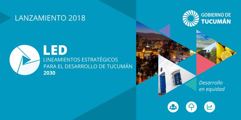 Presentación Lineamiento Estratégicos para el Desarrollo de Tucumán 2030